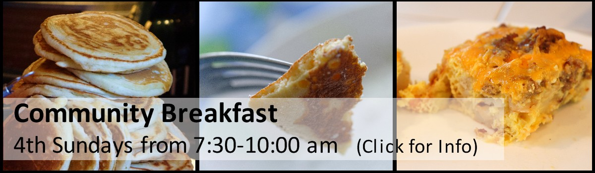 Community Breakfast 4th Sundays from 7:30-10:00 am